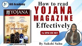 How to read YOJANA Magazine effectively | By Sakshi Sahu | Current Affairs 2020