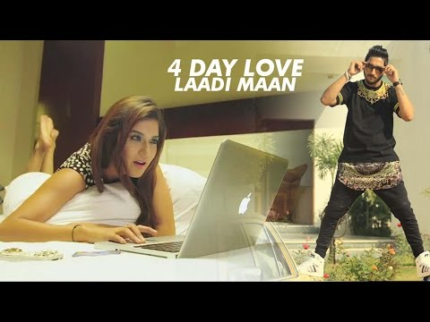 4 Days Love  Laadi Maan
