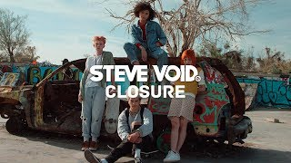 Steve Void – Closure Ft. Andy Marsh