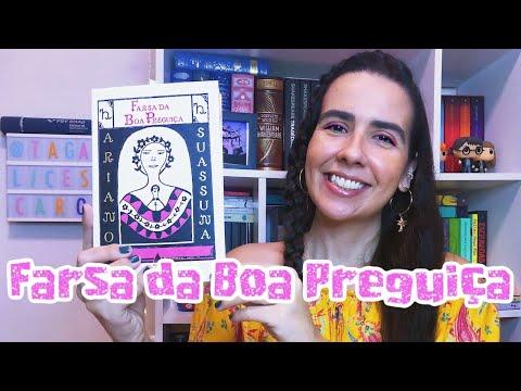 FARSA DA BOA PREGUIÇA - Ariano Suassuna ?? | Ana Carolina Wagner
