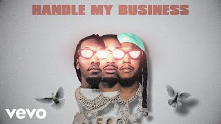 Migos - Handle My Business (Lyric Video)