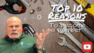 Top 10 Reasons To Become A Plumber - Plumbing Career - The Expert Plumber