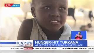 Several deaths in Turkana County attributed to hunger