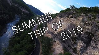 SUMMER TRIP OF 2019 | FPV freestyle