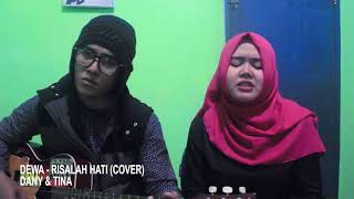 RISALAH HATI - DEWA (COVER) DANY & TINA
