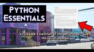 Python Essentials 3.1.2.3 Lab Essentials of the while loop Guess the secret number