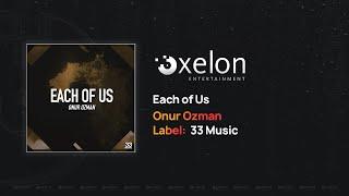 Onur Ozman - Each of Us (Full Length Audio)