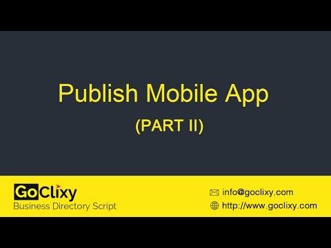 GoClixy - Publish Mobile App (PART II)