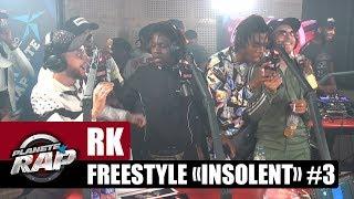"RK   Freestyle ""Insolent"" [Part 3] Avec Koba LaD, SO, Yaro, GLK & 100Bblaz #PlanèteRap"