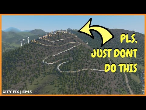 Yeah, Maybe Just Don't Do That | CITY FIX | | Cities Skylines