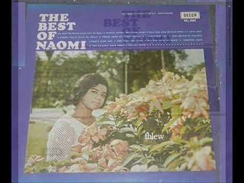 1968年   Naomi & The Boys    - 「The Best of Naomi  」专辑  (14首)