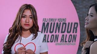 Download lagu Fdj Emily Young Mundur Alon Alon Reggae Version Mp3