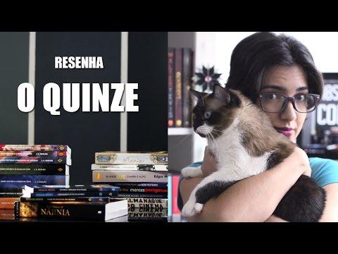 Resenha - O Quinze