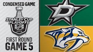 04/20/19 First Round, Gm5: Stars @ Predators