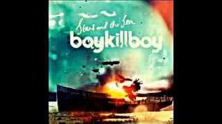 Boy Kill Boy - Rosie's on fire