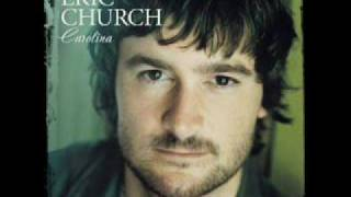 Eric Church-Where She Told Me To Go