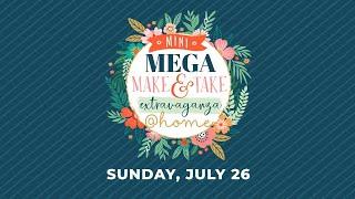 SSBE @home Mega Make & Take Extravaganza
