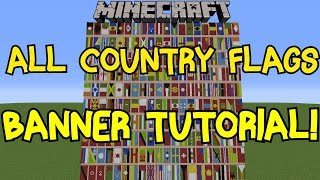Minecraft 1.8 | All Country Flags On Banner Tutorial! | 200 Flags!
