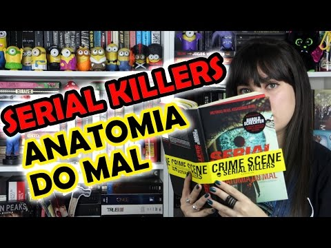 Serial Killers Anatomia Do Mal Pdf