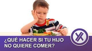 ¿Qué hacer si tu hijo no quiere comer? 15 consejos para sobrevivir a la hora de la comida