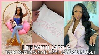 LIFE WITH JAYLA   TEAM MEETING, NAIL APPT, AND SNEAK PEEK OF JAYLA'S KLOSET