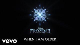 """Josh Gad - When I Am Older (From """"Frozen 2""""/Lyric Video)"""