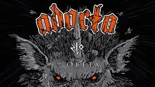 Video ADACTA - Obeta (Zlo, 2018)