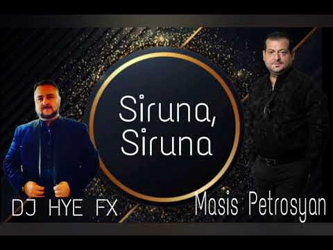 DJ Hye FX Ft. Masis Petrosyan