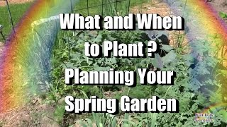 What and When to Plant for Your Spring Garden - Planning Your First Garden
