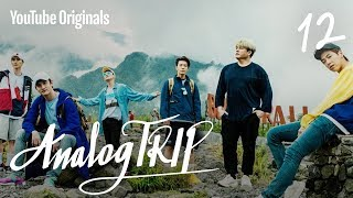 Ep 12. Reunion | Analog Trip