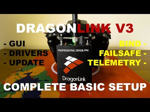 DragonLink V3 Complete Basic Setup - OpenTX 2.2.1 - SBUS - Telemetry - How-To - User Guide - iNAV