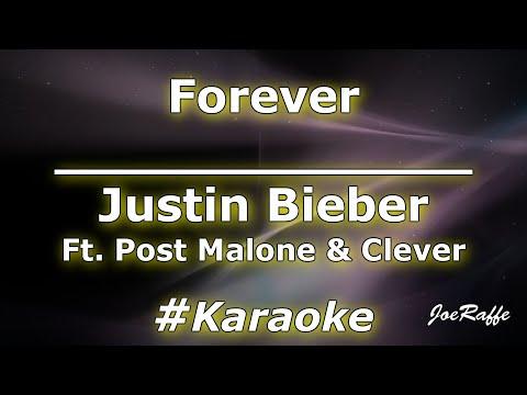 Justin Bieber - Forever Ft. Post Malone & Clever (Karaoke)