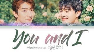 MeloMance (멜로망스)   'You And I (인사)' (Color Coded Lyrics EngRomHan가사)