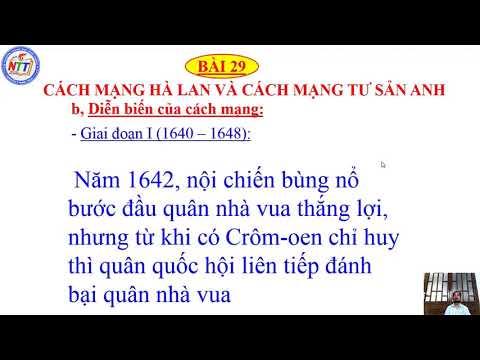 SỬ 10 - BÀI 29: CÁCH MẠNG HÀ LAN VÀ CÁCH MẠNG TƯ SẢN ANH