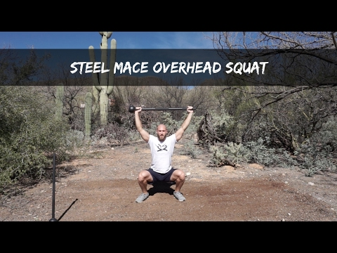 Steel Mace Overhead Squats