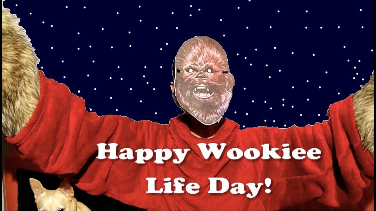 Wookiee Life Day!