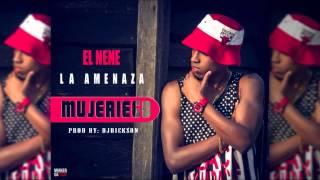 El Nene La Amenaza - Mujeriego Prod.djdickson