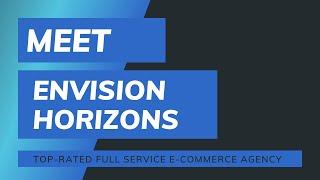 Envision Horizons - Video - 1