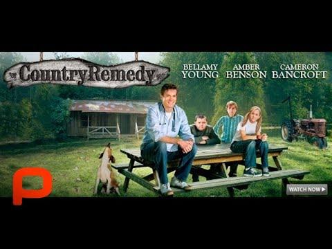 Country Remedy (Full Movie) Family Drama Comedy