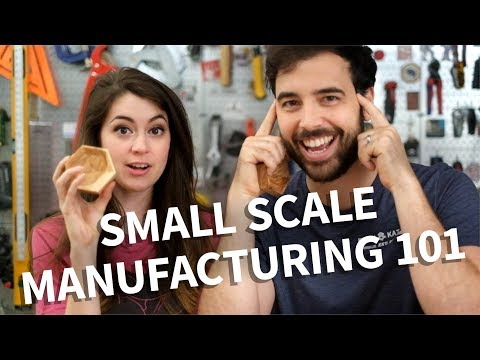 Video: 7 Tips to Start Small Scale Manufacturing