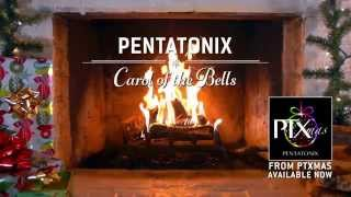 [Yule Log Audio] Carol of the Bells - Pentatonix