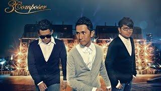 3 Composer~Bagiku Cinta Feat Kevin Aprilio
