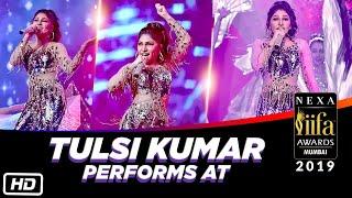 Tulsi Kumar Performs At Iifa Awards 2019