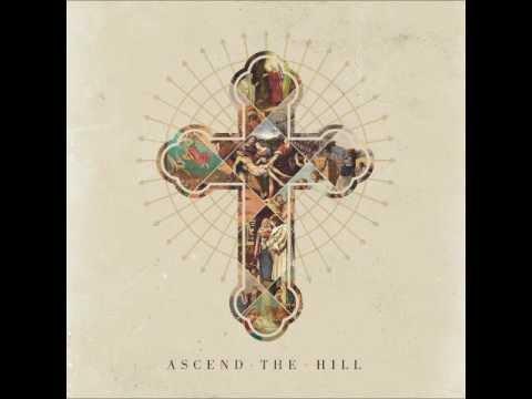 Ascend The Hill - Spend It All (lyrics)