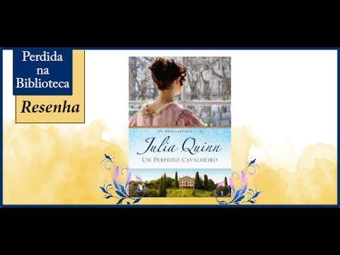 Um perfeito cavalheiro de Julia Quinn | Perdida na Biblioteca