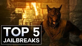 Skyrim - Top 5 Jailbreaks