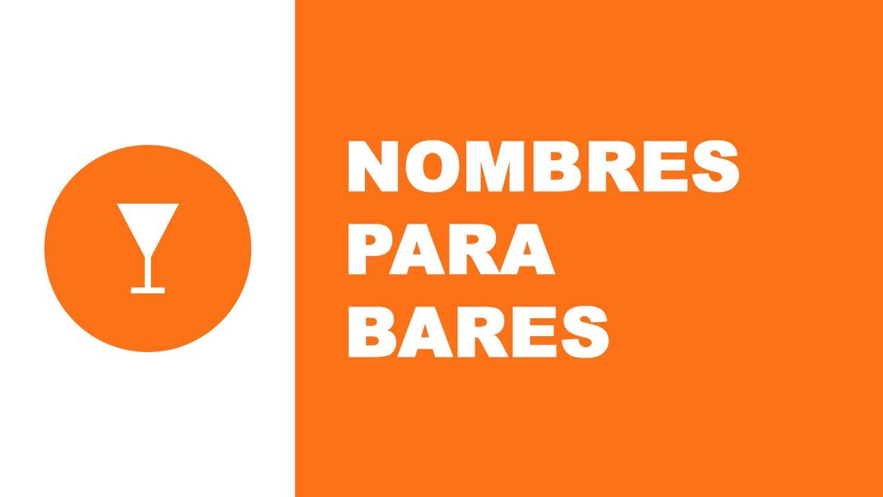Nombres para bares - los mejores nombres para empresas - www.nombresparamiempresa.com