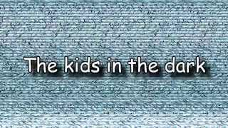 All Time Low - The Kids In The Dark (Letra + HD) Lyrics Video