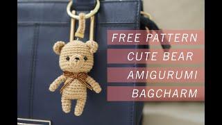 CUTE FREE PATTERN Of Bear Amigurumi Doll - Use It As A Bag Charm Or Key Chain! (Tutorial)