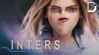 INTERS | League of Legends Cinematic